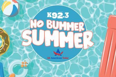 K92.3 No Bummer Summer!